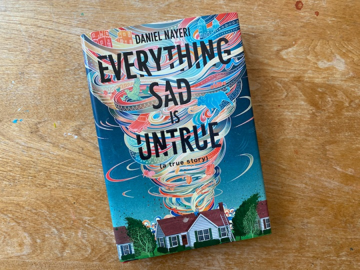 What we're reading: Everything Sad is Untrue by DanielNayeri